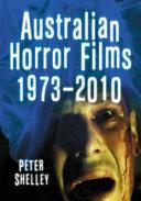 Australian Horror Films, 1973Ð2010 [Pdf/ePub] eBook
