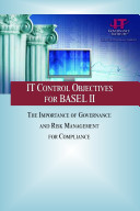 IT Control Objectives for Basel II