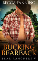 Bucking Bearback (BBW Bear Shifter Cowboy Romance)