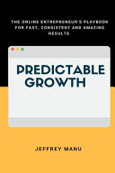 Predictable Growth