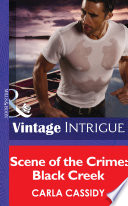 Scene Of The Crime Black Creek Mills Boon Intrigue