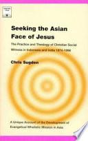 Seeking the Asian Face of Jesus