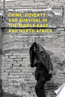 Crime Poverty And Survival In The Middle East And North Africa