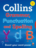 Collins Primary Grammar  Punctuation and Spelling  Collins Primary Dictionaries
