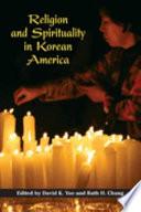 Religion And Spirituality In Korean America