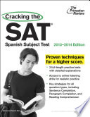Cracking the SAT Spanish Subject Test  2013 2014 Edition