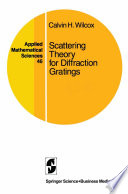 Scattering Theory For Diffraction Gratings