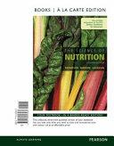 The Science of Nutrition  Books a la Carte Edition Book