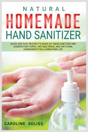 Natural Homemade Hand Sanitizer