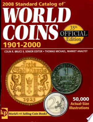 Free Download 2008 Standard Catalog of World Coins 1901-2000 PDF - Writers Club