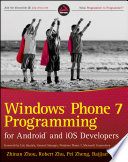 Windows Phone 7 Programming for Android and iOS Developers