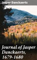 Pdf Journal of Jasper Danckaerts, 1679-1680 Telecharger