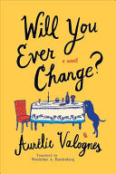 Will You Ever Change?