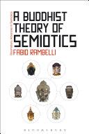 A Buddhist Theory of Semiotics