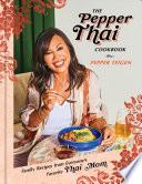 The Pepper Thai Cookbook Book PDF