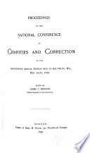 Proceedings Of The National Conference Of Charities And Correction At The Annual Session Held In
