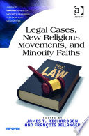 Legal Cases  New Religious Movements  and Minority Faiths