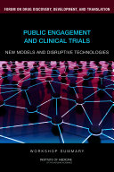 Public Engagement and Clinical Trials: New Models and Disruptive Technologies: