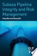Subsea Pipeline Integrity and Risk Management Book