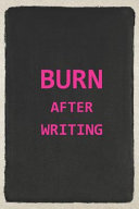 Burn After Writing Journal