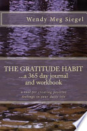 The Gratitude Habit: a 365 Day Journal and Workbook