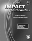 IMPACT Mathematics  Course 3  Study Guide and Intervention Workbook
