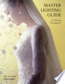 Master Lighting Guide for Wedding Photographers