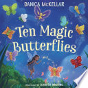 Ten Magic Butterflies