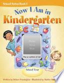 Now I Am in Kindergarten by Delane Pennington PDF