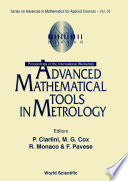 Advanced Mathematical Tools In Metrology - Proceedings Of The International Workshop