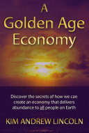 A Golden Age Economy
