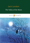 The Valley of the Moon Pdf/ePub eBook