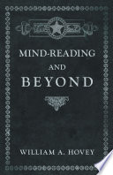 Mind Reading and Beyond