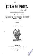 Flores de pascua Coleccion de producciones originales en prosa y verso