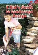 A Kid's Guide to Landscape Design