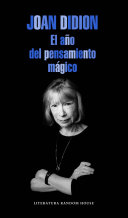 El Ano del Pensamiento Magico   The Year of the Magical Thinking Book PDF