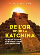 Pdf De l'or pour la Katchina Telecharger