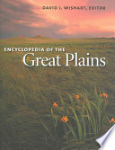 """Encyclopedia of the Great Plains"" by David J. Wishart"