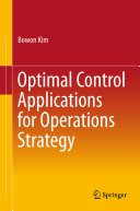 Optimal Control Applications for Operations Strategy