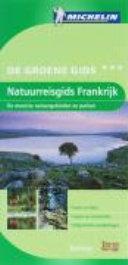 Natuurreisgids Frankrijk / druk 1