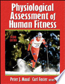Physiological Assessment of Human Fitness Book