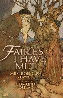 Fairies I Have Met Book
