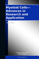 Myeloid Cells—Advances in Research and Application: 2012 Edition [Pdf/ePub] eBook