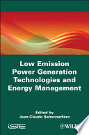 Low Emission Power Generation Technologies and Energy Management Book