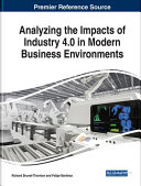 Analyzing the Impacts of Industry 4 0 in Modern Business Environments