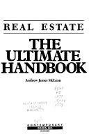 Real Estate  the Ultimate Handbook