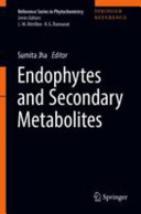 Endophytes and Secondary Metabolites