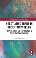 Negotiating Trade in Uncertain Worlds