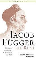 Pdf Jacob Fugger the Rich