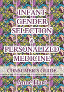 Infant Gender Selection   Personalized Medicine